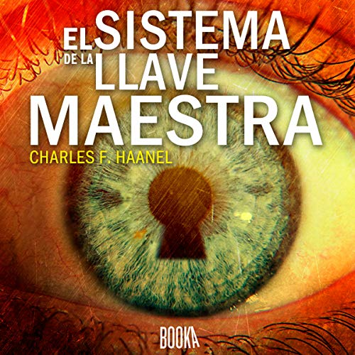 El sistema de la llave maestra [The Master Key System]                   By:                                                                                                                                 Charles F. Haanel                               Narrated by:                                                                                                                                 Oriol Rafel                      Length: 6 hrs and 58 mins     16 ratings     Overall 4.7