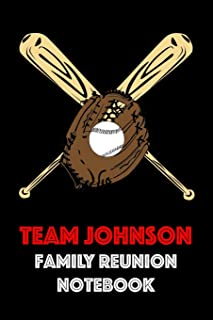 Team Johnson Family Reunion Notebook: Guest Book for Family Assemblies, Homecoming Celebrations and Get Togethers