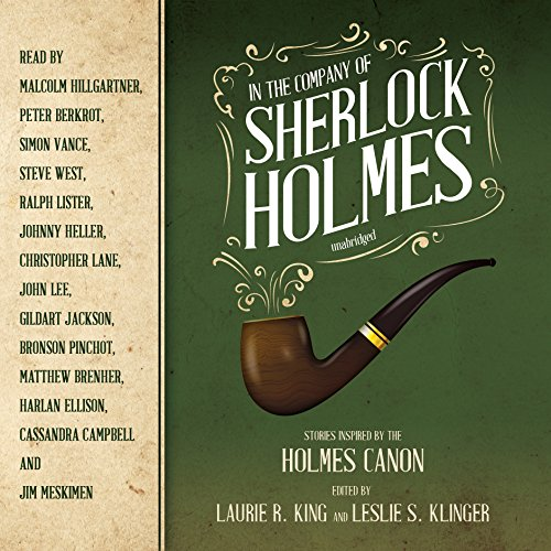 In the Company of Sherlock Holmes     Stories Inspired by the Holmes Canon              De :                                                                                                                                 Laurie R. King,                                                                                        Leslie S. Klinger                               Lu par :                                                                                                                                 Malcolm Hillgartner,                                                                                        Peter Berkrot,                                                                                        Simon Vance,                   and others                 Durée : 8 h et 35 min     Pas de notations     Global 0,0