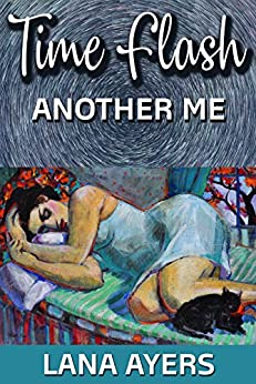 Time Flash: Another Me by [Lana Ayers]