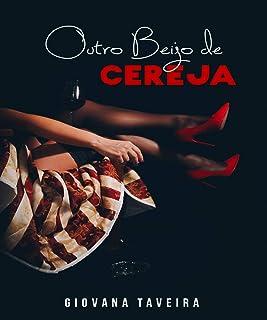 Outro Beijo de Cereja (Portuguese Edition)