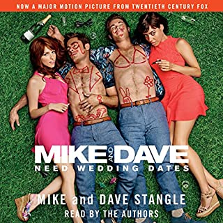 Mike and Dave Need Wedding Dates audiobook cover art