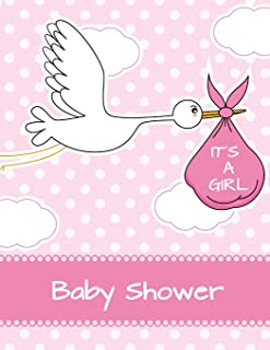 It's a Girl Baby Shower: Baby Shower Guest Book Sign In/Guest Registry with Gift Log, Free Layout  Message For Family and ...