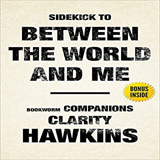 Between the World and Me by Ta-Nehisi Coates: Sidekick audiobook cover art