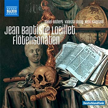 Loeillet de Gant: Recorder Sonatas, Opp. 1-4