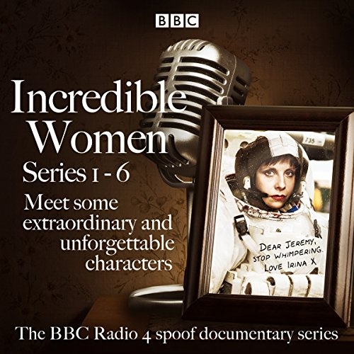 Incredible Women: Series 1-6 audiobook cover art