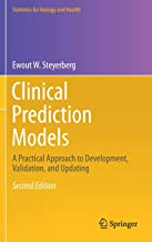 Clinical Prediction Models: A Practical Approach to Development, Validation, and Updating (Statistics for Biology and Health)