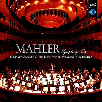 Benjamin Zander Conducts:  Mahler Symphony No. 6