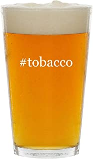 #tobacco - Glass Hashtag 16oz Beer Pint
