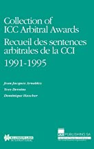 Collection of Icc Arbitral Awards 1991-1995 (Collection of ICC Arbitral Awards Series Set)