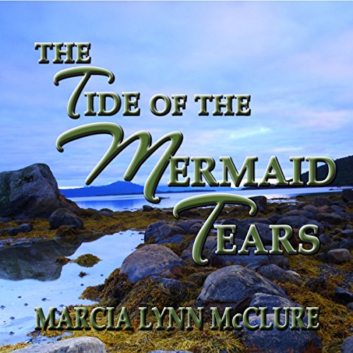 The Tide of the Mermaid Tears audiobook cover art