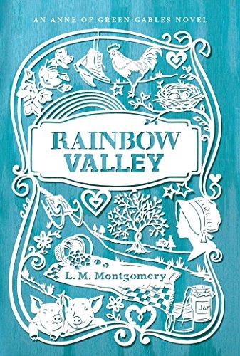 Rainbow Valley (An Anne of Green Gables Novel, Band 5)