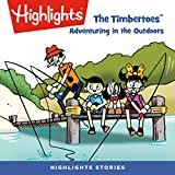 The Timbertoes: Adventuring in the Outdoors