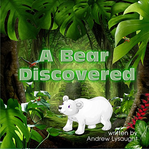 A Bear Discovered audiobook cover art