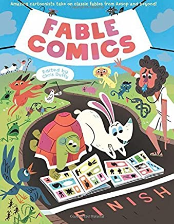 Fable Comics: Amazing Cartoonists Take On Classic Fables from Aesop and Beyond by Charise Mericle Harper(2015-09-22)
