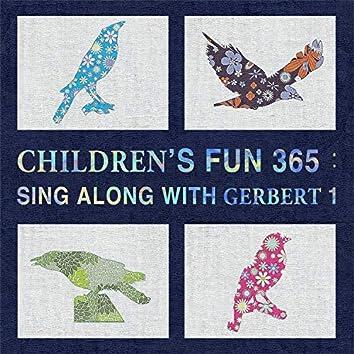 Children's Fun 365:Sing Along With Gerbert 1