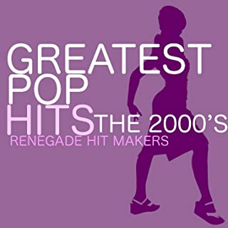 Greatest Pop Hits – The 2000's