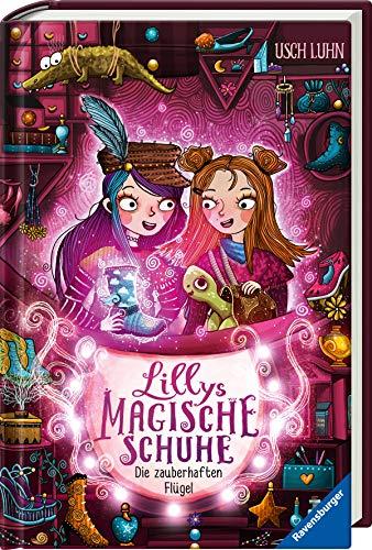 Lillys magische Schuhe, Band 3: Die zauberhaften Flügel (Lillys magische Schuhe, 3)