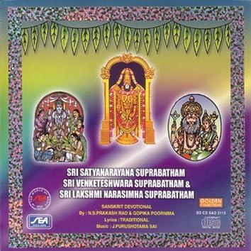 Sri Satyanarayana Suprabtham, Sri Venkateswara Suprabatham, Sri Lakshkmi Narasimha Suprabatham