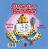 O Majestoso Rei Molar (Portuguese Edition)
