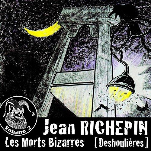 Couverture de Deshoulières (Les Morts Bizarres 2)