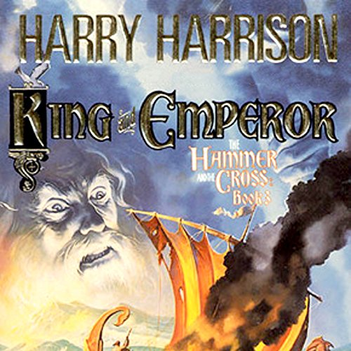 King and Emperor                   By:                                                                                                                                 Harry Harrison,                                                                                        John Holm                               Narrated by:                                                                                                                                 Julian Elfer                      Length: 15 hrs and 53 mins     4 ratings     Overall 4.8