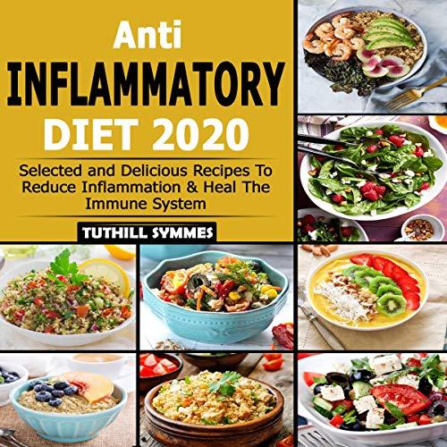 Anti-Inflammatory Diet 2020 cover art
