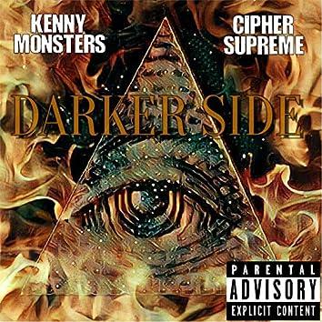 Darker Side (feat. Cipher Supreme)