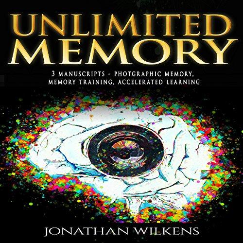 Unlimited Memory: 3 Manuscripts audiobook cover art