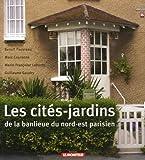 Les Cités-Jardins De La Banlieue Du Nord-Est Parisien