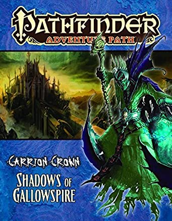 Pathfinder Adventure Path: Carrion Crown Part 6 - Shadows of Gallowspire by Brandon Hodge(2011-08-23)