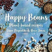 Happy Beans: Plant-Based Recipes