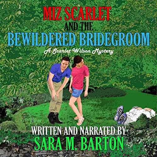 Miz Scarlet and the Bewildered Bridegroom audiobook cover art
