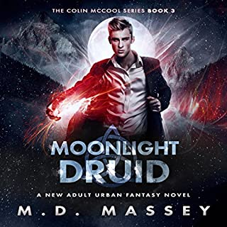 Moonlight Druid     The Colin McCool Paranormal Suspense Series, Book 3              Written by:                                                                                                                                 M.D. Massey                               Narrated by:                                                                                                                                 Steven Barnett                      Length: 9 hrs and 10 mins     1 rating     Overall 5.0