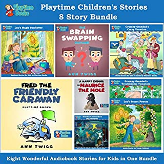 Playtime Children's Stories 8 Story Bundle: Eight Wonderful Audiobook Stories for Kids in One Bundle                   By:                                                                                                                                 Ann Twigg                               Narrated by:                                                                                                                                 Ann Twigg                      Length: 3 hrs and 26 mins     1 rating     Overall 5.0