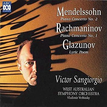 Mendelssohn: Piano Concerto No. 2 - Rachmaninov: Piano Concerto No. 1 - Glazunov: Lyric Poem