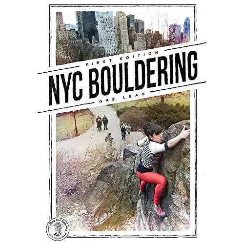 SHARP END PUBLISHING New York City Bouldering Guide One Color One Size