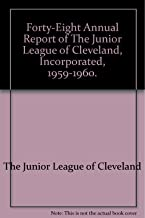 Forty-Eight Annual Report of The Junior League of Cleveland, Incorporated, 1959-1960.