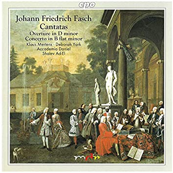 Fasch: Cantatas, Overture in D Minor & Chalumeau Concerto in B-Flat Major