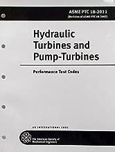 Hydraulic Turbines and Pump-Turbines: ASME PTC 18-2011: Performance Test Codes