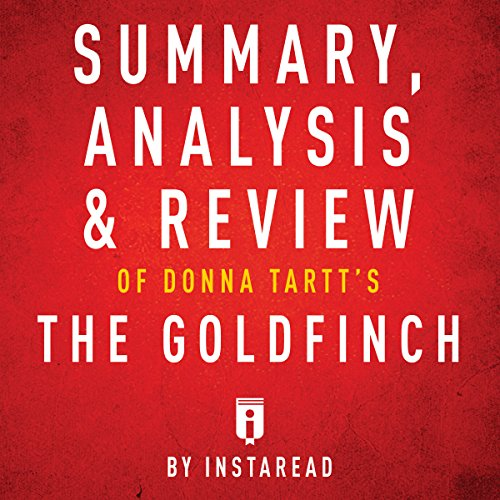 Summary, Analysis & Review of Donna Tartt's The Goldfinch by Instaread audiobook cover art