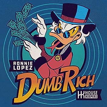 Dumb Rich