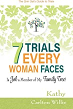 7 Trials Every Woman Faces: Is Job a Member of My Family Tree?