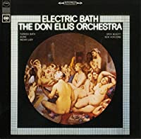 Electric Bath by DON ORCHESTRA ELLIS (2015-10-14)