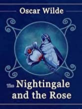 The Nightingale and the Rose Illustrated