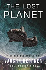 The Lost Planet (Lost Starship Series Book 6) Kindle Edition
