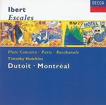 Ibert: Escales/Concerto for Flute & Orchestra/Hommage à Mozart/Suite