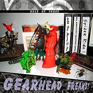 Gearhead Freaks: Rule of Three