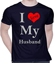Graphic Printed T-Shirt for Unisex I Love My Husband Tshirt | Casual Half Sleeve Round Neck T-Shirt | 100% Cotton