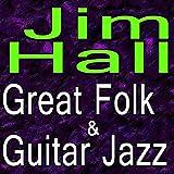 Jim Hall Great Folk And Guitar Jazz